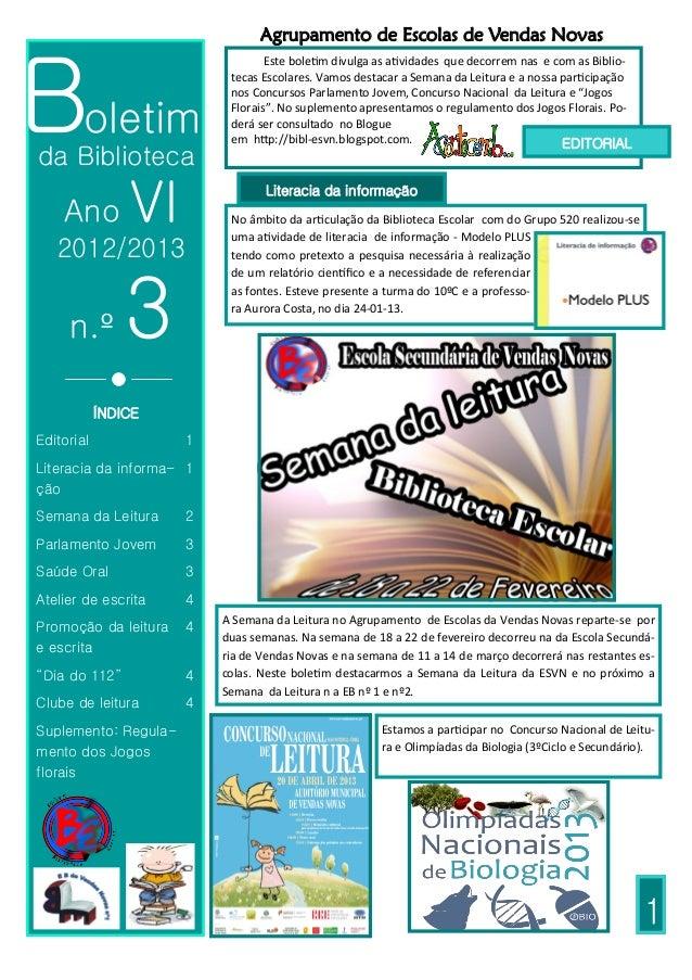 Agrupamento de Escolas de Vendas NovasBoletim                                  Este boletim divulga as atividades que deco...