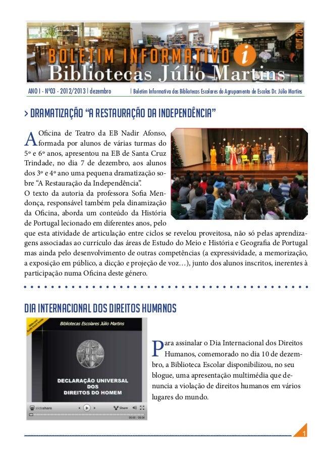 ANO I - Nº03 - 2012/2013 | dezembro   | Boletim Informativa das Bibliotecas Escolares do Agrupamento de Escolas Dr. Júlio ...