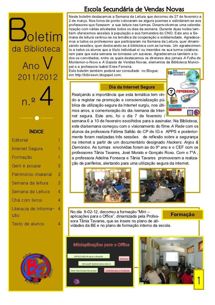Escola Secundária de Vendas NovasBoletim                           Neste boletim destacamos a Semana da Leitura que decorr...
