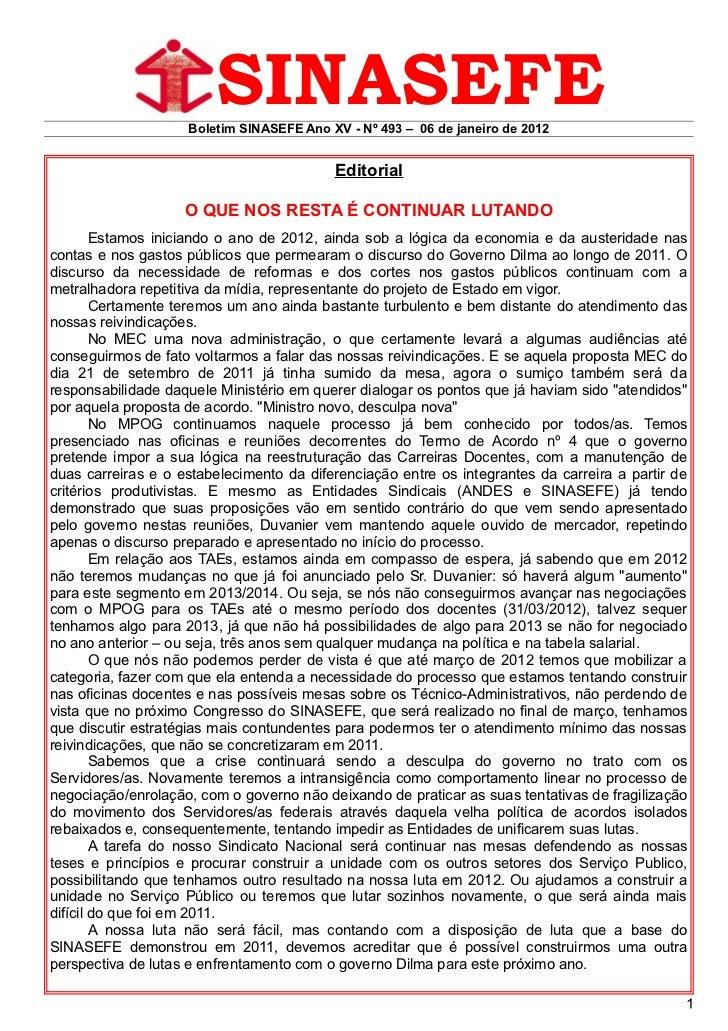 SINASEFE                    Boletim SINASEFE Ano XV - Nº 493 – 06 de janeiro de 2012                                      ...