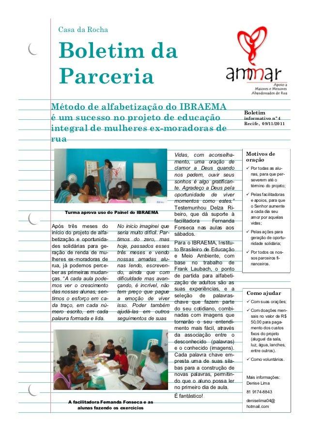 Casa da Rocha  Boletim da  ParceriaMétodo de alfabetização do IBRAEMA                                                     ...