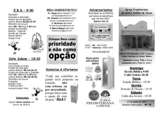 "Igreja Presbiteriana de Santo Antônio de Jesus Rua 7 de Setembro, 153 - Centro Santo Antônio de Jesus -Bahia ""Submissos a ..."