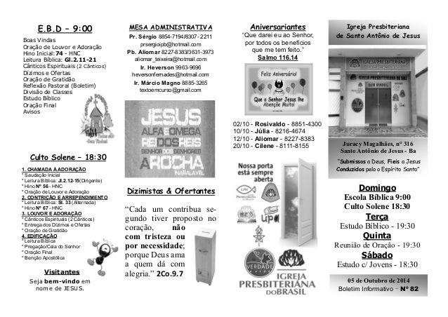"""Igreja Presbiteriana  de Santo Antônio de Jesus  Juracy Magalhães, n° 316  Santo Antônio de Jesus - Ba  """"Submissos a Deus,..."""