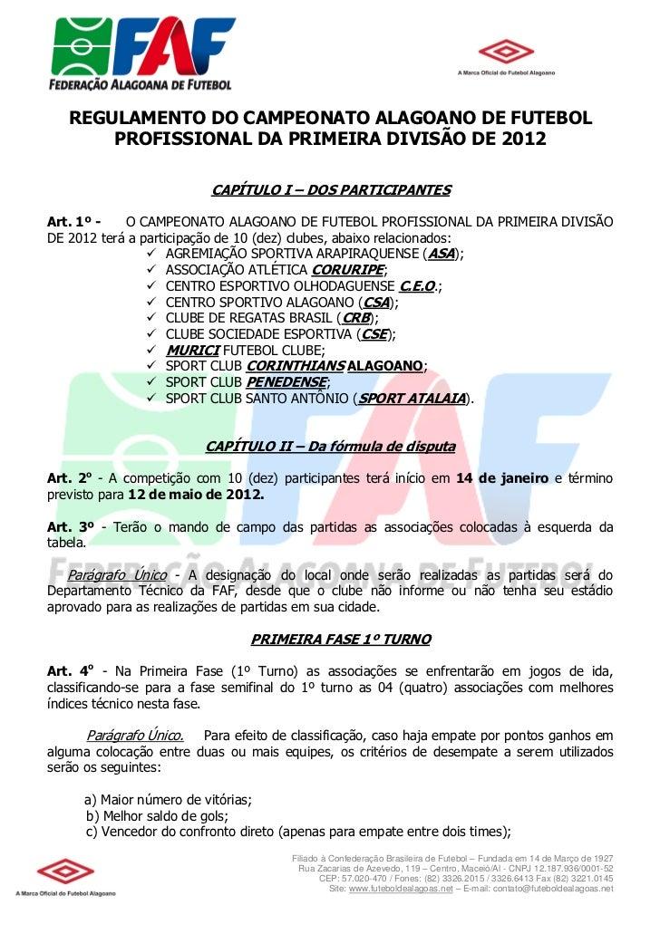 REGULAMENTO DO CAMPEONATO ALAGOANO DE FUTEBOL       PROFISSIONAL DA PRIMEIRA DIVISÃO DE 2012                          CAPÍ...