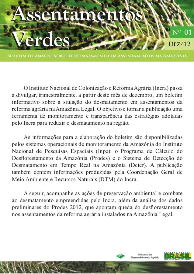 Boletim de análise sobre o desmatamento em assentamentos na Amazônia Dez/12 Assentamentos Verdes Assentamentos Verdes No 0...