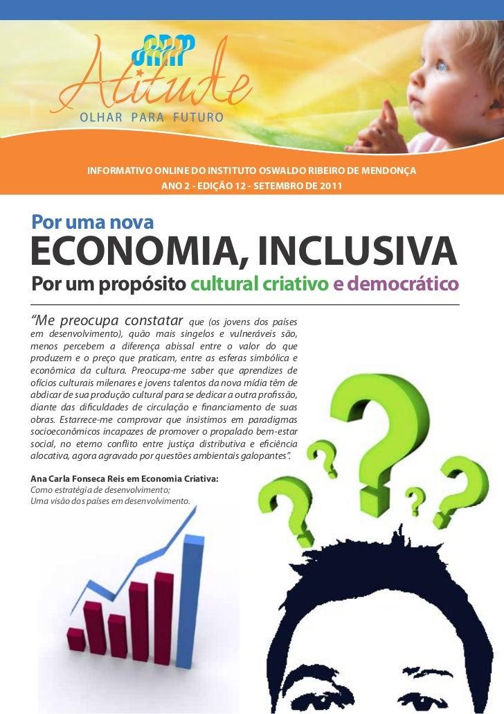 INFORMATIVO ONLINE DO INSTITUTO OSWALDO RIBEIRO DE MENDONÇA                           ANO 2 - EDIÇÃO 12 - SETEMBRO DE 2011...