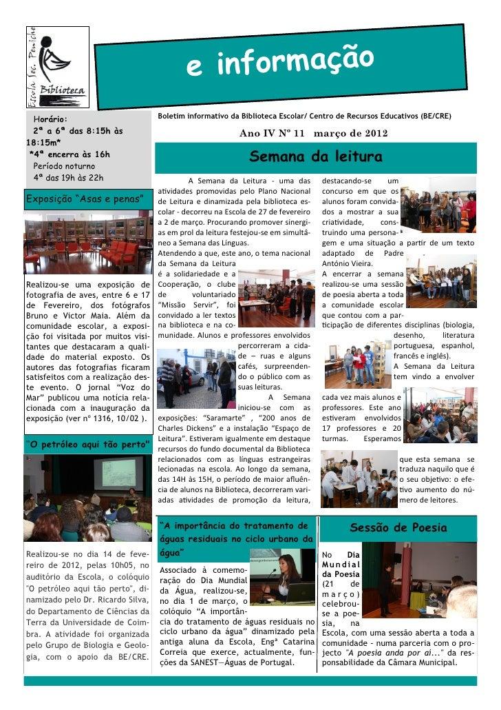 e informação  Horário:                          Boletim informativo da Biblioteca Escolar/ Centro de Recursos Educativos (...