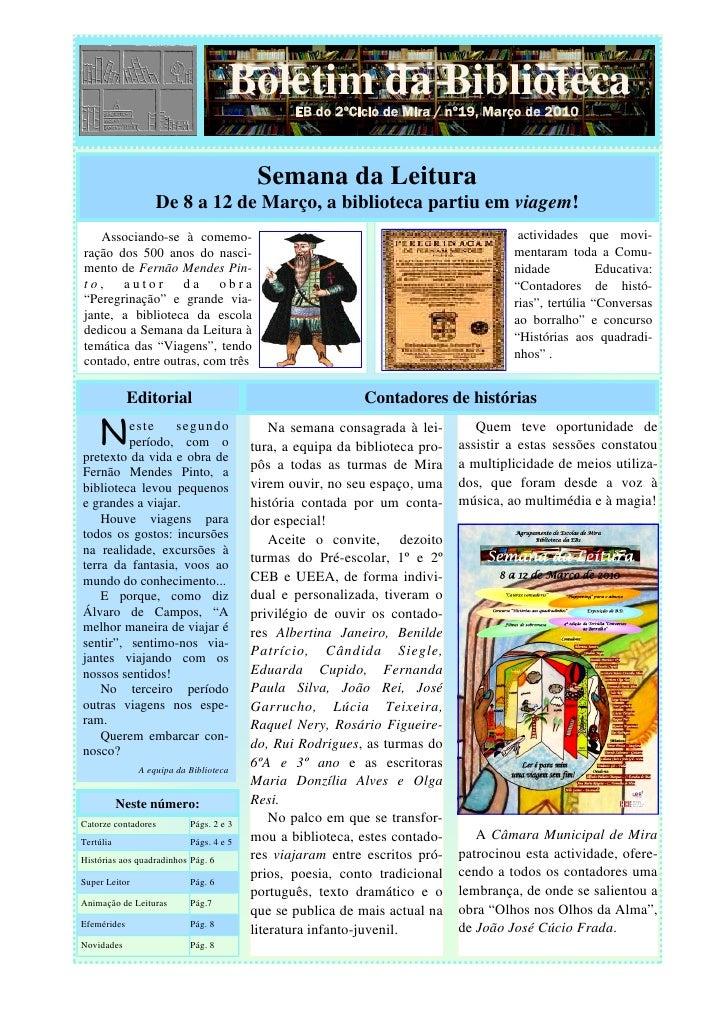 Boletim da Biblioteca                                                EB do 2ºCiclo de Mira / nº19, Março de 2010          ...