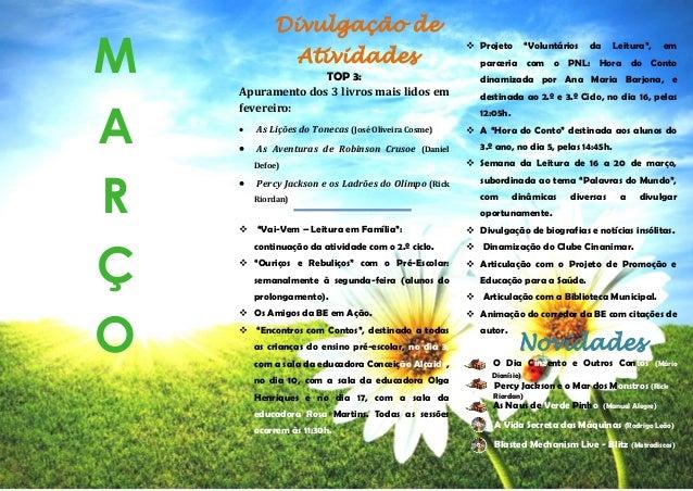 TOP 3: Apuramento dos 3 livros mais lidos em fevereiro:  As Lições do Tonecas (José Oliveira Cosme)  As Aventuras de Rob...