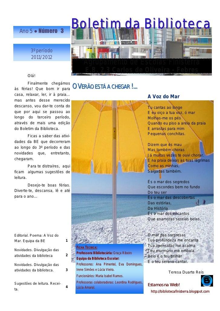 Ano 5 ● Número 3                                    Boletim da Biblioteca         3º período         2011/2012            ...