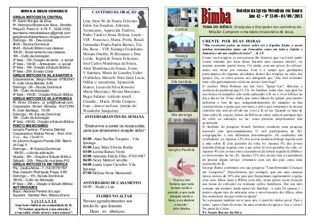Boletim da Igreja Metodista em Bauru Ano 42 – Nº 1349– 01/09/2013 TEMA DO BIÊNIO - Discípulas e Discípulos nos caminhos da...