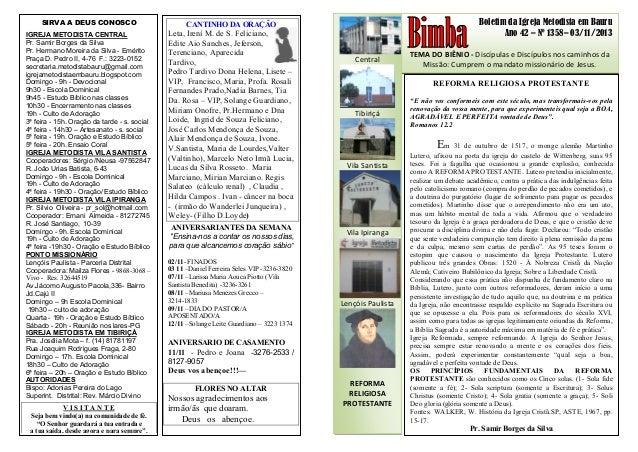 Boletim da Igreja Metodista em Bauru Ano 42 – Nº 1358– 03/11/2013 TEMA DO BIÊNIO - Discípulas e Discípulos nos caminhos da...