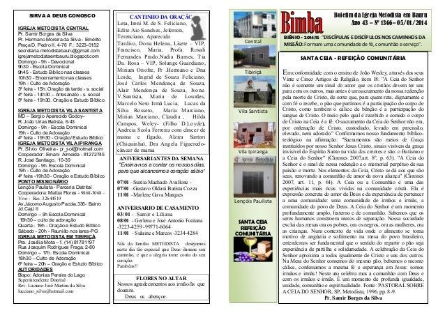 """Boletim da Igreja Metodista em Bauru Ano 43 – Nº 1366– 05/01/2014 BIÊNIO - 2014/15 """"DISCÍPULAS E DISCÍPULOS NOS CAMINHOS D..."""