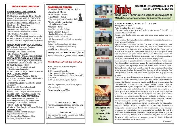 """Boletim da Igreja Metodista em Bauru Ano 43 – Nº 1379– 6/03/2014 BIÊNIO - 2014/15 """"DISCÍPULAS E DISCÍPULOS NOS CAMINHOS DA..."""