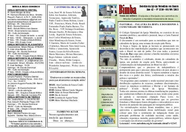 Boletim da Igreja Metodista em Bauru Ano 42 – Nº 1350– 08/09/2013 TEMA DO BIÊNIO - Discípulas e Discípulos nos caminhos da...