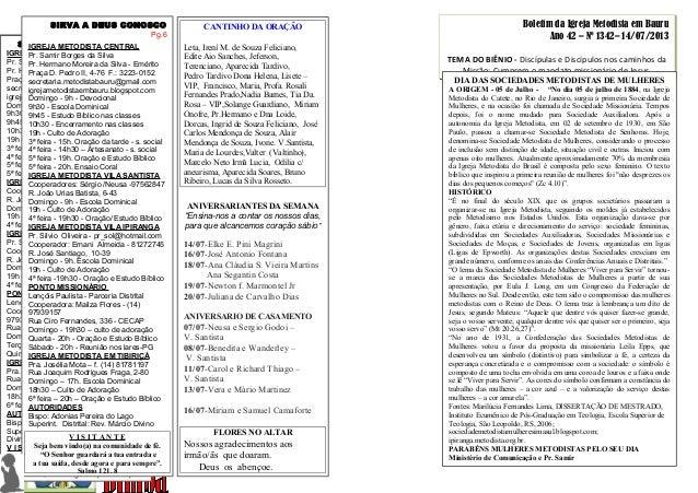 Boletim da Igreja Metodista em Bauru Ano 42 – Nº 1342– 14/07/2013 TEMA DO BIÊNIO - Discípulas e Discípulos nos caminhos da...