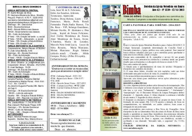 Boletim da Igreja Metodista em Bauru Ano 42 – Nº 1359– 17/11/2013 TEMA DO BIÊNIO - Discípulas e Discípulos nos caminhos da...