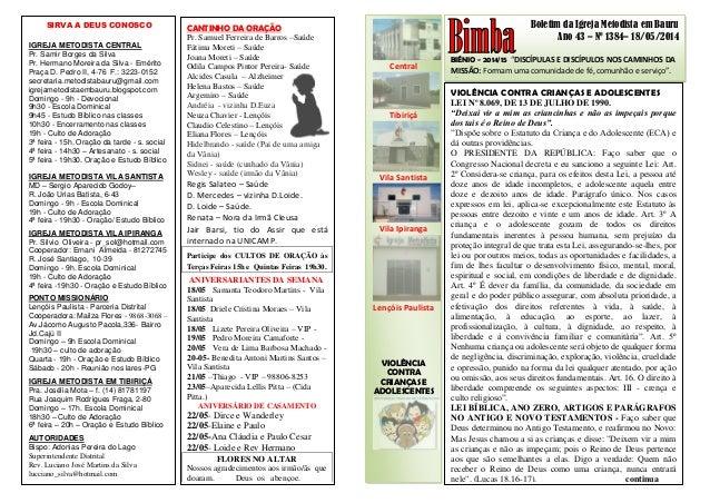 """Boletim da Igreja Metodista em Bauru Ano 43 – Nº 1384– 18/05/2014 BIÊNIO - 2014/15 """"DISCÍPULAS E DISCÍPULOS NOS CAMINHOS D..."""