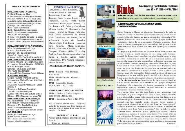 """Boletim da Igreja Metodista em Bauru Ano 43 – Nº 1368– 19/01/2014 BIÊNIO - 2014/15 """"DISCÍPULAS E DISCÍPULOS NOS CAMINHOS D..."""