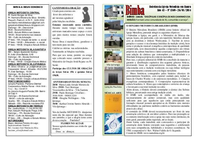 """Boletim da Igreja Metodista em Bauru Ano 43 – Nº 1369– 26/01/2014 BIÊNIO - 2014/15 """"DISCÍPULAS E DISCÍPULOS NOS CAMINHOS D..."""