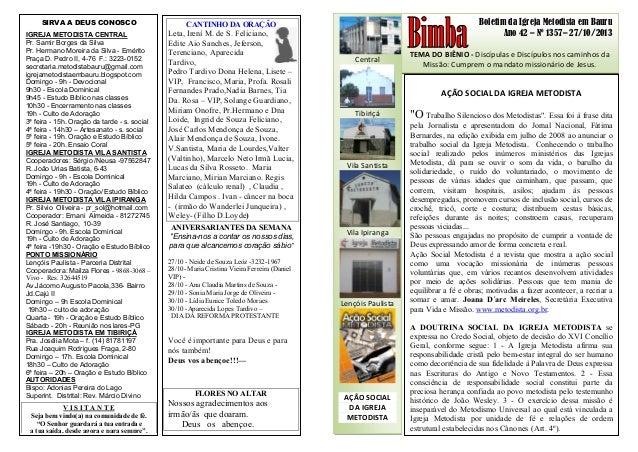 Boletim da Igreja Metodista em Bauru Ano 42 – Nº 1357– 27/10/2013 TEMA DO BIÊNIO - Discípulas e Discípulos nos caminhos da...