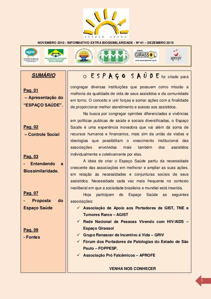 NOVEMBRO 2010 - INFORMATIVO EXTRA BIOSSIMILARIDADE - Nº 01 – DEZEMBRO 2010    SUMÁRIO                    O     E S P A Ç O...