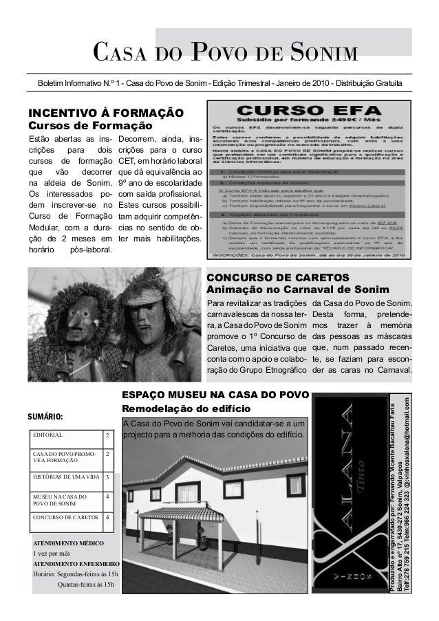 Casa do Povo de Sonim Boletim Informativo N.º 1 - Casa do Povo de Sonim - Edição Trimestral - Janeiro de 2010 - Distribuiç...