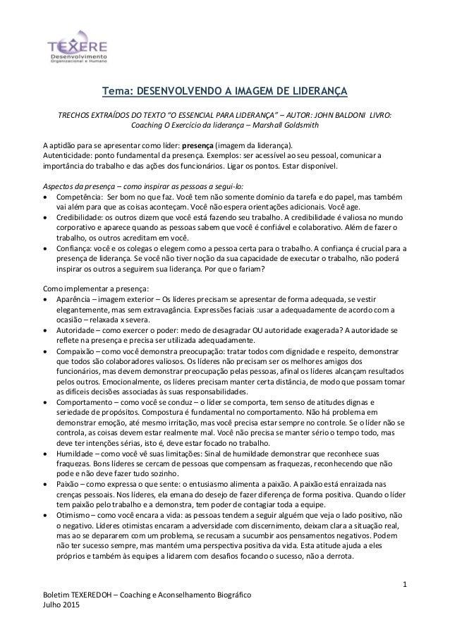 1 Boletim TEXEREDOH – Coaching e Aconselhamento Biográfico Julho 2015 Tema: DESENVOLVENDO A IMAGEM DE LIDERANÇA TRECHOS EX...