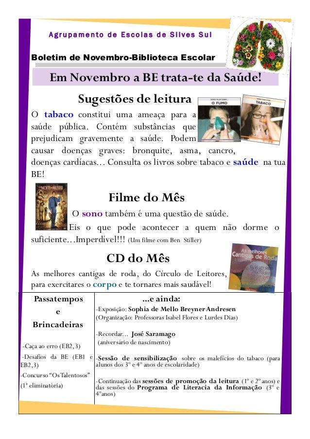 Agrupamento de Escolas de Silves Sul   Boletim de Novembro-Biblioteca Escolar          Em Novembro a BE trata-te da Saúde!...