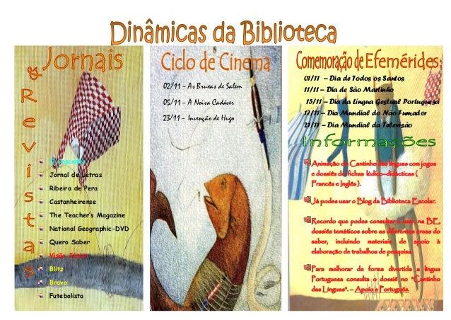 01/11 – Dia de Todos os Santos                          02/11 – As Bruxas de Salem   11/11 – Dia de São Martinho          ...