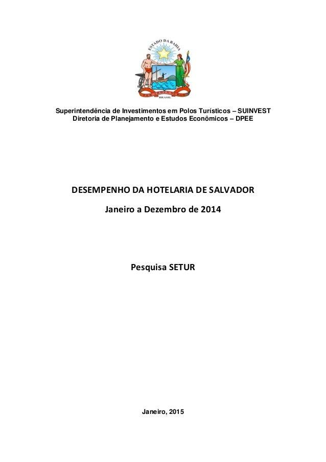 Superintendência de Investimentos em Polos Turísticos – SUINVEST Diretoria de Planejamento e Estudos Econômicos – DPEE DES...