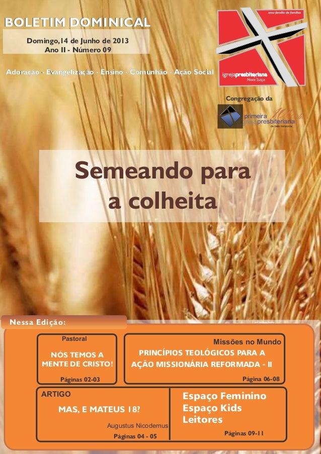 Semeando para a colheita BOLETIM DOMINICAL Rua Limoeiro, 204 - Nova Suíça - Belo Horizonte - MG - CEP 30421-185 | tel.: (3...