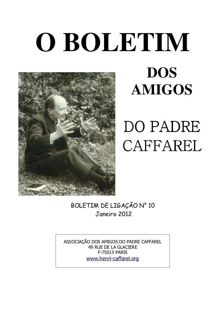 O BOLETIM                             DOS                            AMIGOS                         DO PADRE              ...