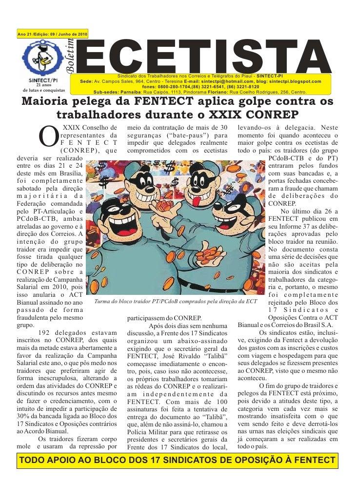 Ano 21 /Edição: 09 / Junho de 2010                           Boletim                            ECETISTA            Sindic...
