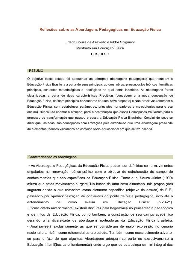 Reflexões sobre as Abordagens Pedagógicas em Educação Física   Edson Souza de Azevedo e Viktor Shigunov   Mestrado em Educ...