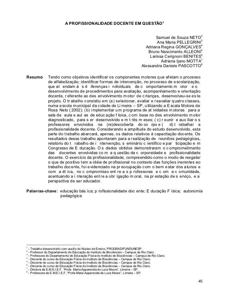 A PROFISSIONALIDADE DOCENTE EM QUESTÃO1                                                                                   ...