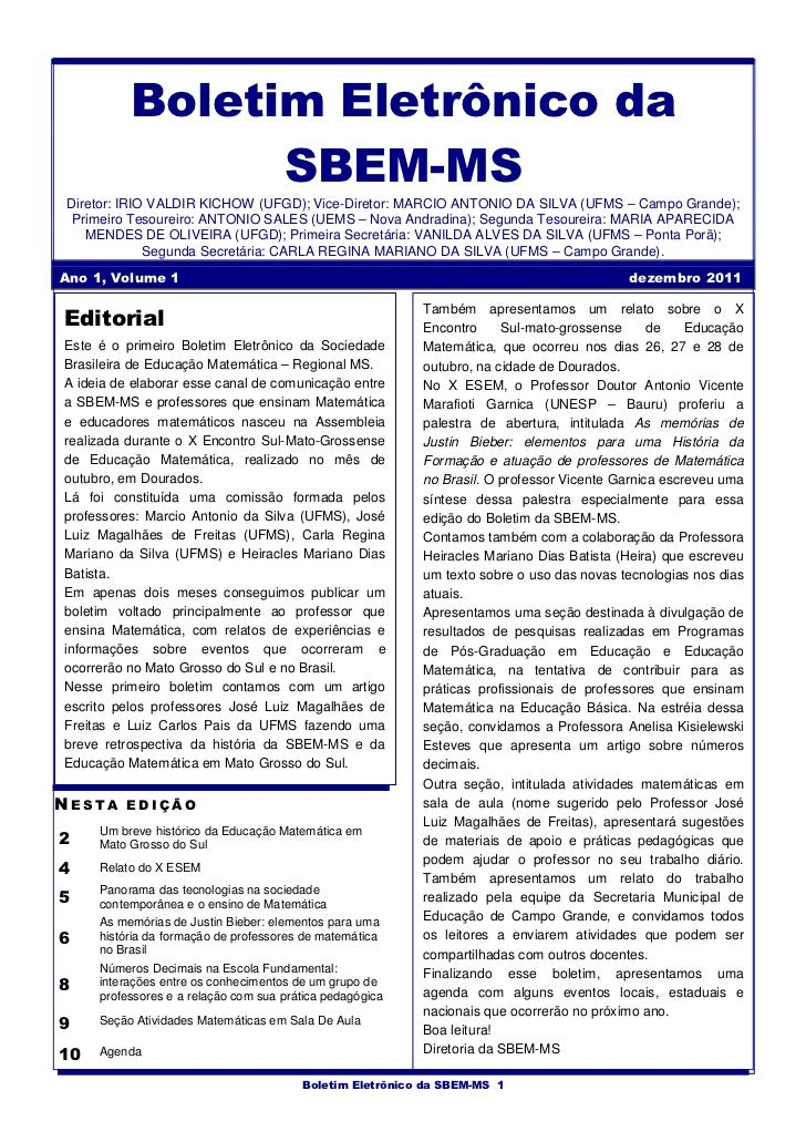 Boletim Eletrônico da                SBEM-MSDiretor: IRIO VALDIR KICHOW (UFGD); Vice-Diretor: MARCIO ANTONIO DA SILVA (UFM...