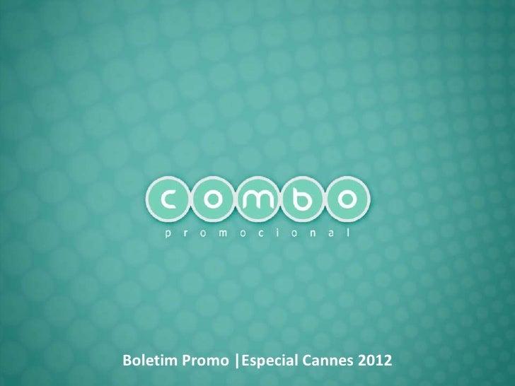 Boletim Promo |Especial Cannes 2012