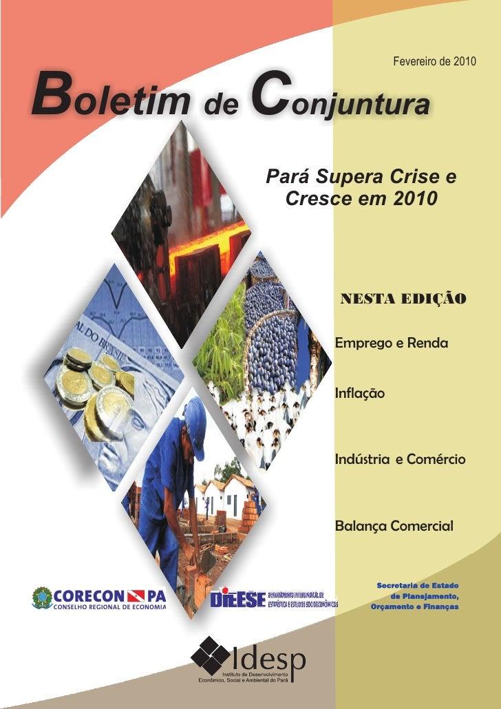 Fevereiro de 2010Boletim de Conjuntura            Pará Supera Crise e             Cresce em 2010                   NESTA E...