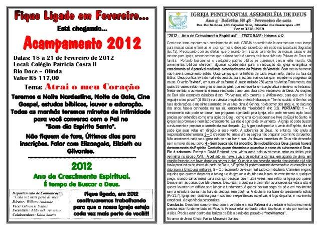 Rua Rui Barbosa, 403, Cajueiro Seco, Jaboatão dos Guararapes – PE Fone: 3378-3959Está chegando... Acampamento 2012 Datas: ...