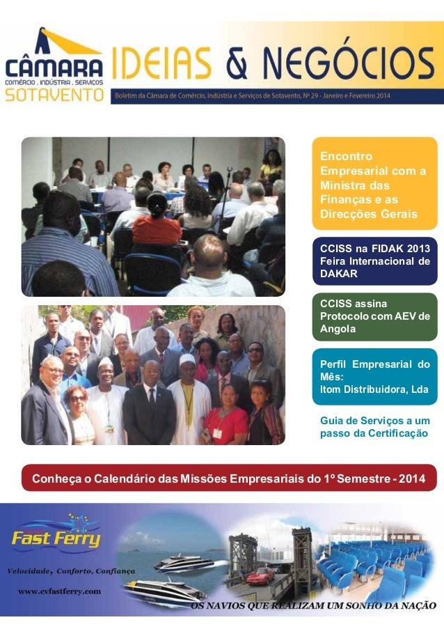 Encontro Empresarial com a Ministra das Finanças e as Direcções Gerais CCISS na FIDAK 2013 Feira Internacional de DAKAR CC...