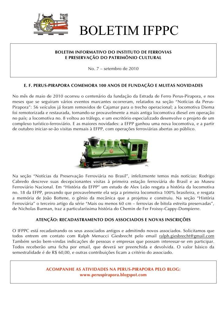 BOLETIM IFPPC                       BOLETIM INFORMATIVO DO INSTITUTO DE FERROVIAS                           E PRESERVAÇÃO ...