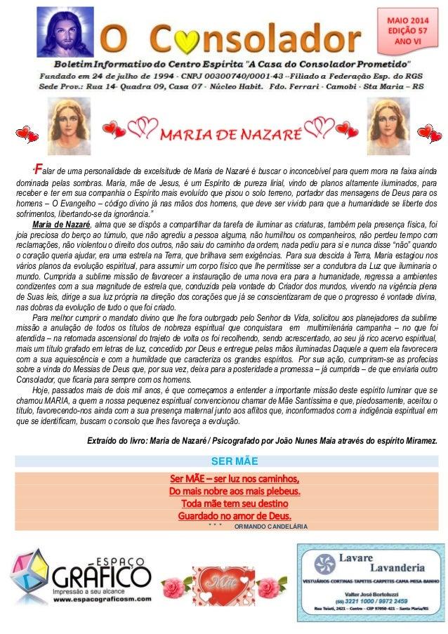 """""""Falar de uma personalidade da excelsitude de Maria de Nazaré é buscar o inconcebível para quem mora na faixa ainda domina..."""