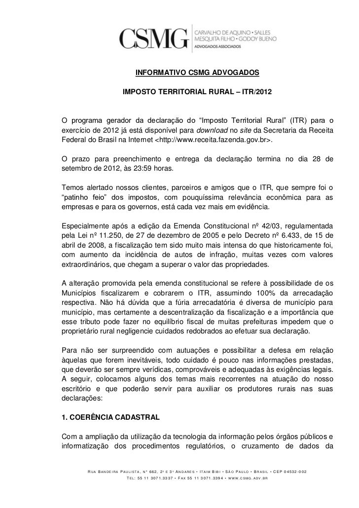 """INFORMATIVO CSMG ADVOGADOS                       IMPOSTO TERRITORIAL RURAL – ITR/2012O programa gerador da declaração do """"..."""