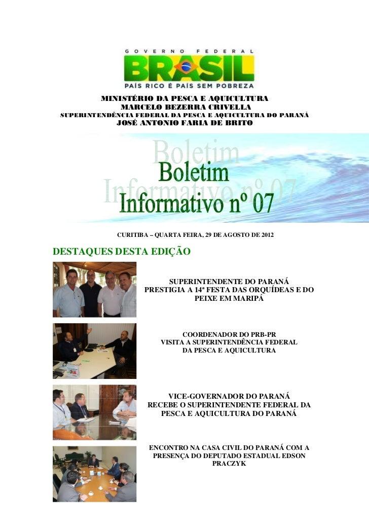 MINISTÉRIO DA PESCA E AQUICULTURA              MARCELO BEZERRA CRIVELLA SUPERINTENDÊNCIA FEDERAL DA PESCA E AQUICULTURA DO...