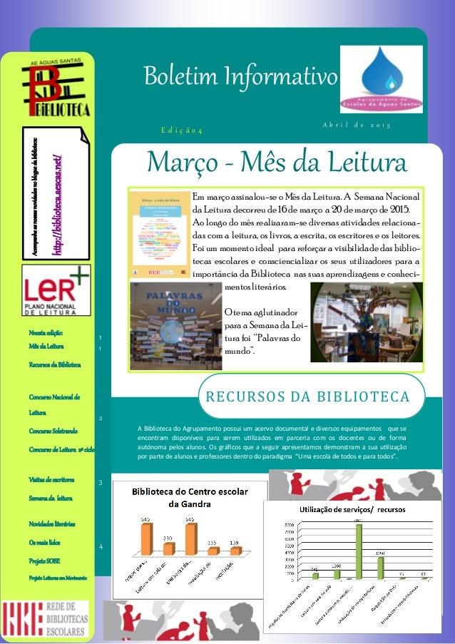 1 Em março assinalou-se o Mês da Leitura. A Semana Nacional da Leitura decorreu de 16 de março a 20 de março de 2015. Ao l...