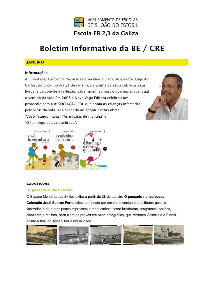 Escola EB 2,3 da Galiza        Boletim Informativo da BE / CREJANEIROInformações:A Biblioteca/ Centro de Recursos irá rece...