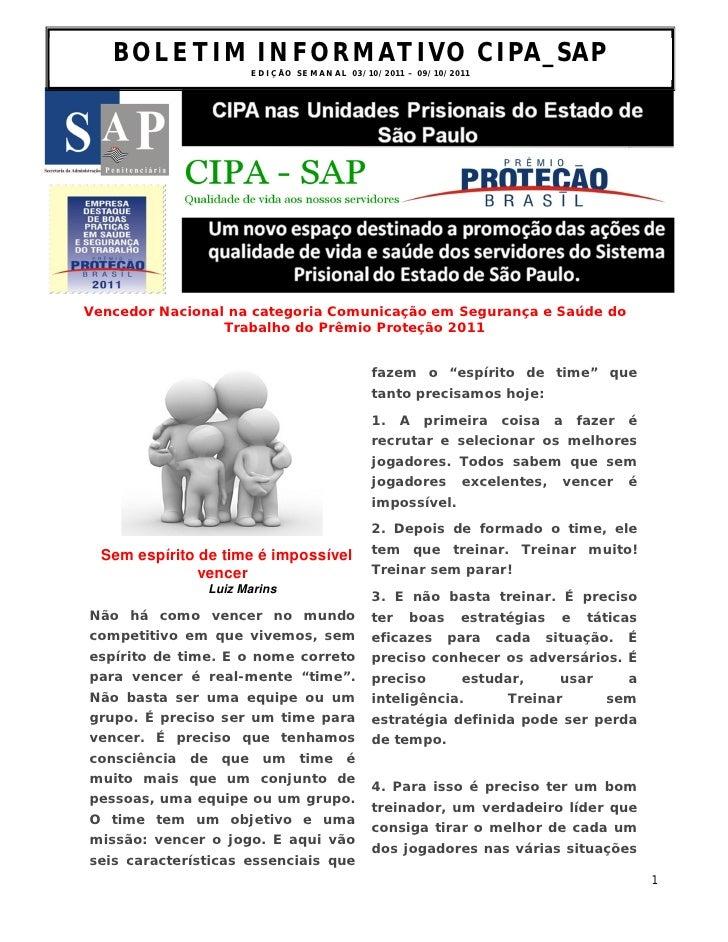 BOLETIM INFORMATIVO CIPA_SAP                      ED I Ç ÃO S E M A N A L 0 3 /1 0 / 2 0 1 1 – 0 9 / 1 0 /2 0 1 1Vencedor ...