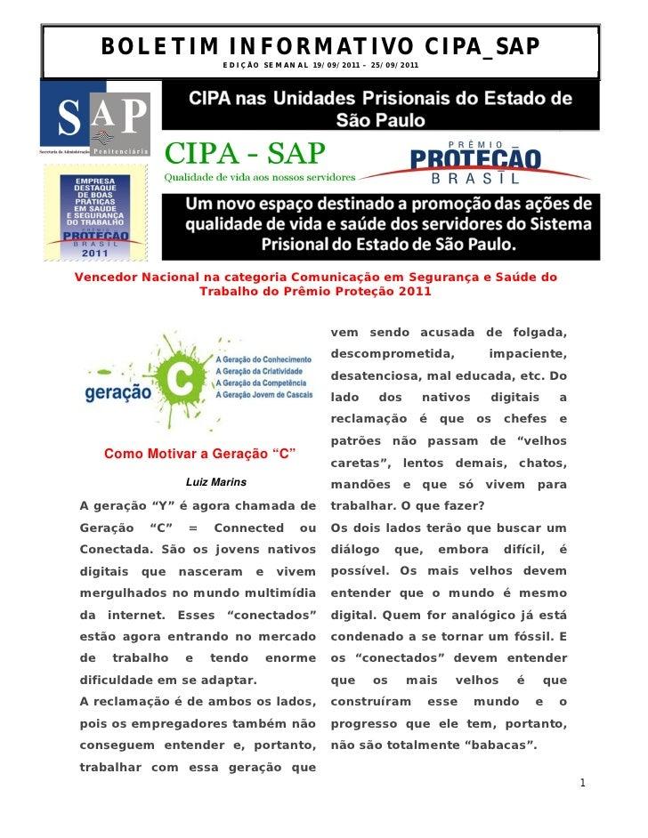 BOLETIM INFORMATIVO CIPA_SAP                         ED I Ç ÃO S E M AN A L 1 9 / 0 9 / 2 0 1 1 – 2 5 / 0 9 /2 0 1 1Venced...
