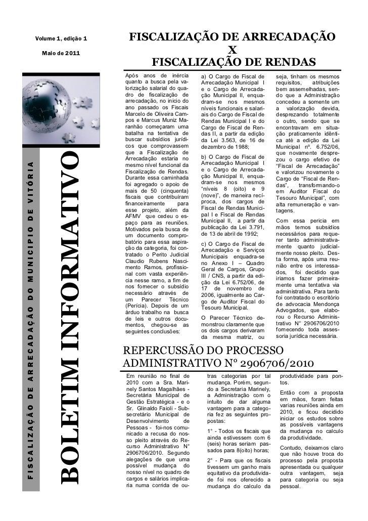 Volume 1, edição 1            FISCALIZAÇÃO DE ARRECADAÇÃO                                                        Maio de 2...